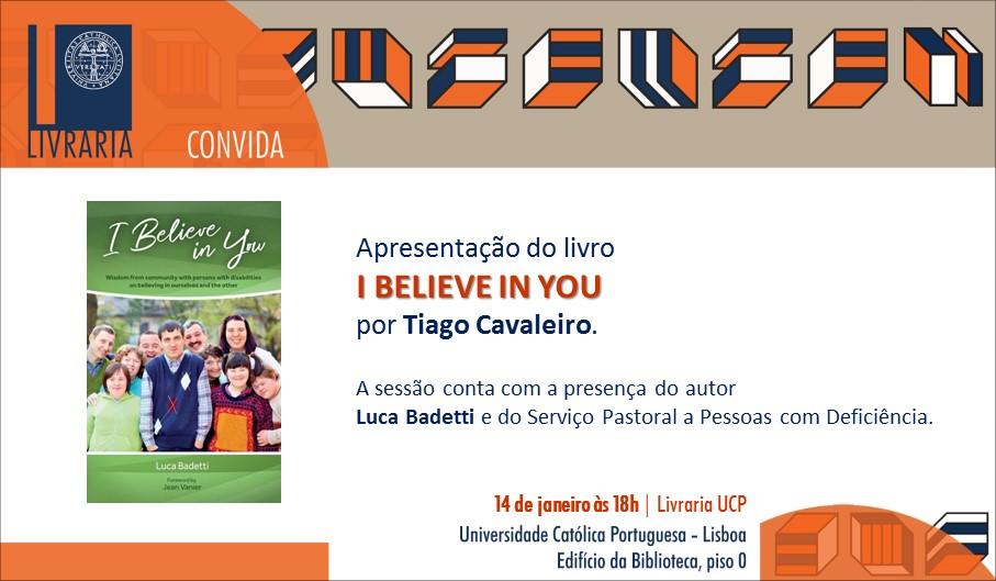 """Apresentação do livro """"I Believe in You"""""""