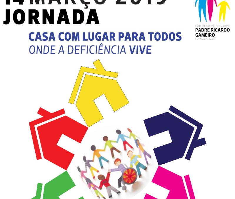 "Jornada ""Casa com Lugar para Todos – Onde a deficiência VIVE"" (Almada 14/03/2019)"