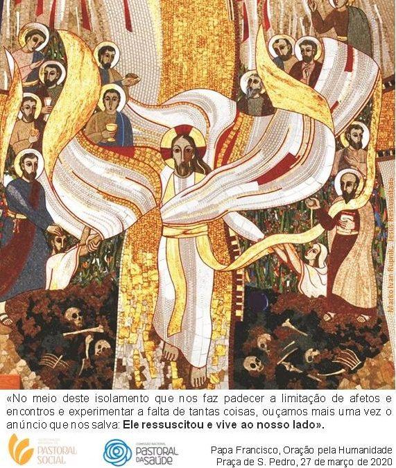 Páscoa 2020: Nota da Comissão Episcopal da Pastoral Social e Mobilidade Humana (Conferência Episcopal Portuguesa)