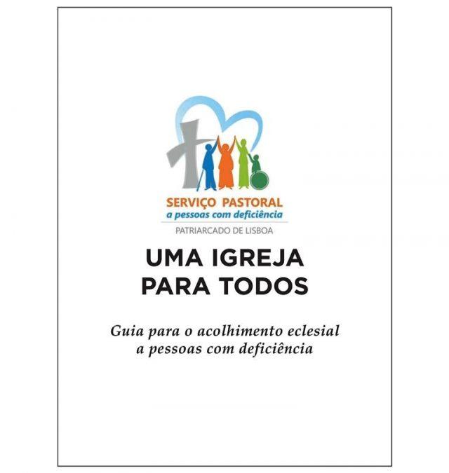 """""""Uma Igreja para todos: guia para o acolhimento eclesial a pessoas com deficiência"""""""