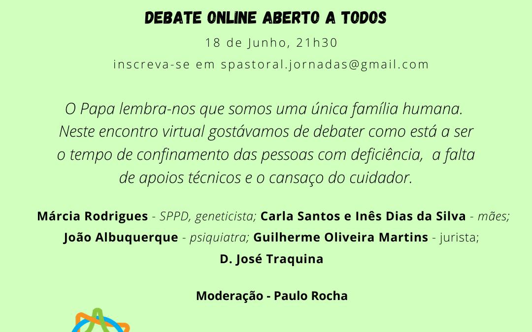 """Debate online: """"Pessoas com Deficiência Covid19 – Cuidadas ou esquecidas?"""" (18/06/2020)"""