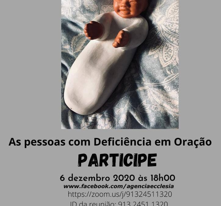 """Evento Online """"Profecia da Fraternidade – As pessoas com deficiência em Oração"""""""